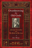 Overthrowing the Old Gods