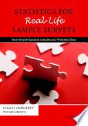 Statistics for Real Life Sample Surveys