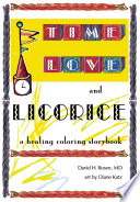 Time  Love  and Licorice