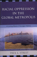 Racial Oppression in the Global Metropolis Book