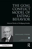 The Goal Conflict Model of Eating Behavior Pdf/ePub eBook