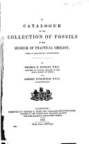 A Catalogue of the Collections of Fossils in the Museum of Practical Geology