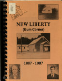 New Liberty  Gum Corner   1887 1987