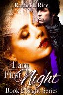 I Am First Night (A Vampire Paranormal Romance Erotic