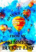 Adventures from My Summer Bucket List