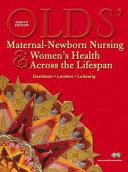 Olds' Maternal-newborn & Women's Health Across the Lifespan