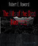 Pdf The Hills of the Dead (Illustrated) Telecharger