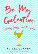 Be My Galentine Pdf/ePub eBook