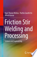 Friction Stir Welding and Processing Book