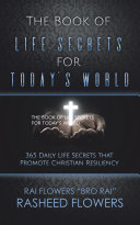 The Book of Life Secrets for Today   s World