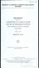 Hearing To Review Current Food Safety Systems Book PDF