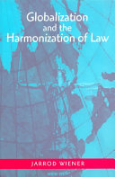Globalization and the Harmonization of Law