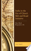 India in the Era of China's Belt and Road Initiative
