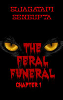 The Feral Funeral