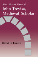 The Life and Times of John Trevisa, Medieval Scholar Pdf