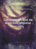 Catalogue officiel de la section anglaise