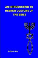 Pdf An Introduction to Hebrew Customs of the Bible