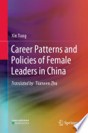 Career Patterns and Policies of Female Leaders in China
