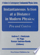 Instantaneous Action At A Distance In Modern Physics