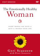 The Emotionally Healthy Woman  a Dvd Study Book