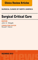 Surgical Critical Care  An Issue of Surgical Clinics   E Book