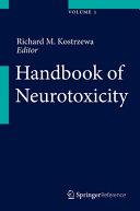 Handbook of Neurotoxicity