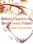 Pdf Reborn Empress vs. Devil Crown Prince
