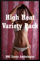High Heat Variety Pack (First Lesbian Sex, Rough Sex, Group Sex, and More) Book