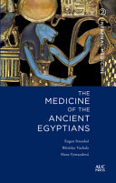 Medicine of the Ancient Egyptians