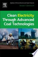 Clean Electricity Through Advanced Coal Technologies Book