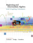 Beginning and Intermediate Algebra with Graphing Calculators