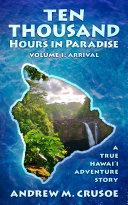 Ten Thousand Hours in Paradise Pdf/ePub eBook