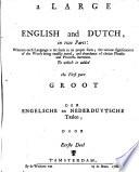 Groot Woordenboek Der Engelsche En Nederduytsche Taalen