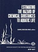 Pdf Estimating the Hazard of Chemical Substances to Aquatic Life