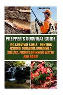 Prepper s Survival Guide Book