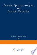 Bayesian Spectrum Analysis And Parameter Estimation