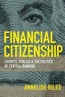 Öffnen Sie das Medium Financial citizenship von Riles, Annelise im Bibliothekskatalog