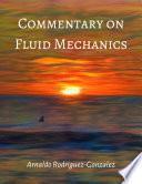 Commentary on Fluid Mechanics
