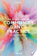 """An Introduction to Community Dance Practice"" by Diane Amans"