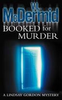 Booked for Murder (Lindsay Gordon Crime Series, Book 5)