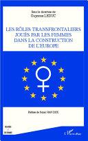 Pdf Rôles transfrontaliers joués par les femmes dans la construction de l'Europe Telecharger