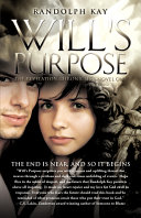 Will's Purpose: The End is Near, And So It Begins