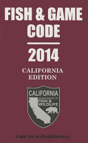 Fish and Game Code   California 2014