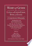 Women And Gender In Central And Eastern Europe Russia And Eurasia