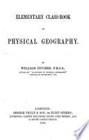 Elementary Class-book of Physical Geography