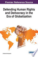 Defending Human Rights and Democracy in the Era of Globalization