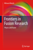 Frontiers in Fusion Research