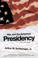 War and the American Presidency [Pdf/ePub] eBook