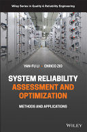 Reliability and Safety Assessment and Optimization Book