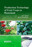 Production Technology of Fruit Crops in Wasteland